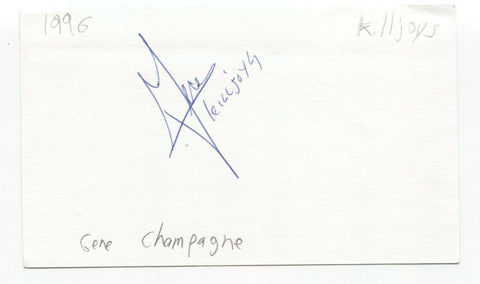 The Killjoys - Gene Champagne Signed 3x5 Index Card Autographed Signature
