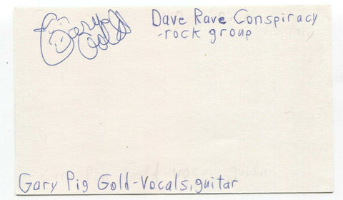 Gary Pig Gold Signed 3x5 Index Card Autographed Signature Dave Rave Conspiracy