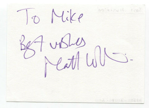 "Matt Wilkinson Signed Album Page Autographed Signature Inscribed ""To Mike"""