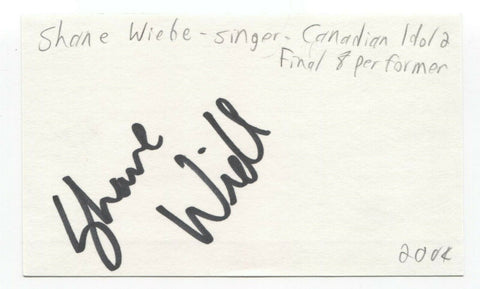 Shane Wiebe Signed 3x5 Index Card Autographed Signature Singer