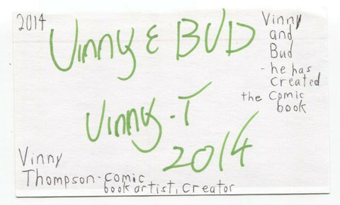 Vinny Thompson Signed 3x5 Index Card Autographed Vinny and Bud Comic Book Artist