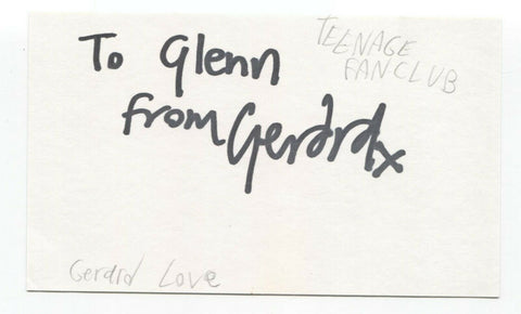 Teenage Fanclub - Gerard Love Signed 3x5 Index Card Autographed Signature