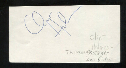 Clint Holmes Signed Cut 3x5 Index Card Autographed Signature Singer Songwriter