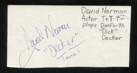 David Nerman Signed Cut 3x5 Index Card Autographed Signature Actor Decker