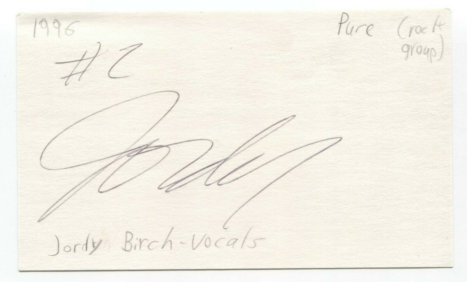 Pure - Jody Birch Signed 3x5 Index Card Autographed Signature Band
