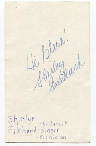 Shirley Eikhard Signed 3x5 Index Card Autographed Signature Singer Songwriter