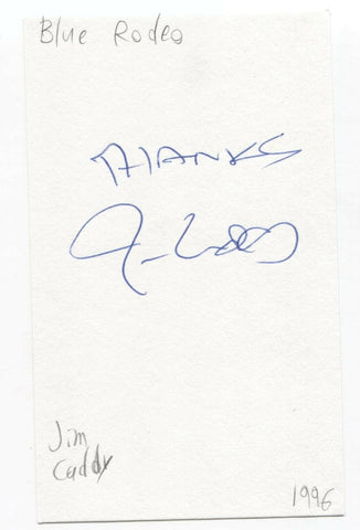 Blue Rodeo - Jim Cuddy Signed 3x5 Index Card Autographed Signature Band