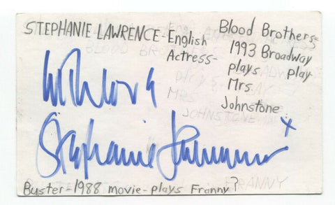 Stephanie Lawrence Signed 3x5 Index Card Autographed Actress Signature