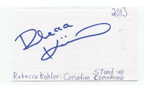 Rebecca Kohler Signed 3x5 Index Card Autographed Signature Actress Comedian