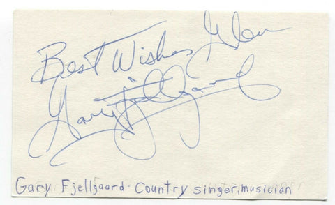 Gary Fjellgaard Signed 3x5 Index Card Autographed Signature Singer Songwriter