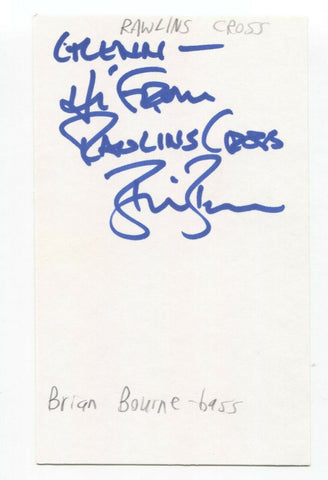 Rawlins Cross - Brian Bourne Signed 3x5 Index Card Autographed Signature Band