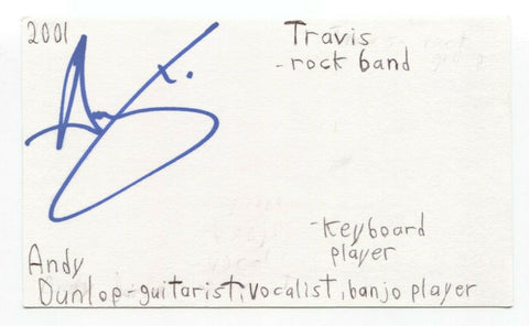 Travis - Andy Dunlop Signed 3x5 Index Card Autographed Signature Band