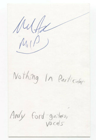 Nothing In Particular - Andy Ford Signed 3x5 Index Card Autographed Signature