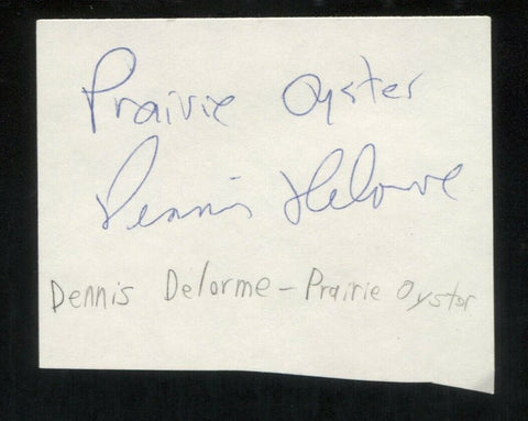 Prairie Oyster - Dennis Delorme Signed Cut 3x5 Index Card Autographed Band