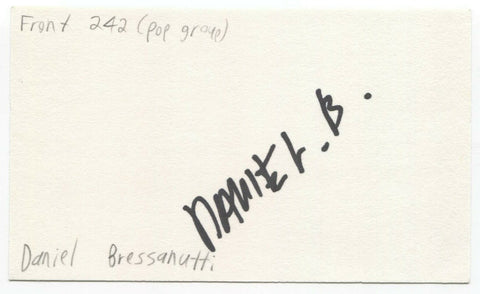 Front 242 - Daniel Bressanutti Signed 3x5 Index Card Autographed Signature