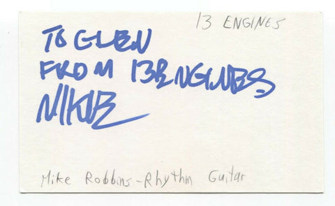 13 Engines - Mike Robbins Signed 3x5 Index Card Autographed Signature