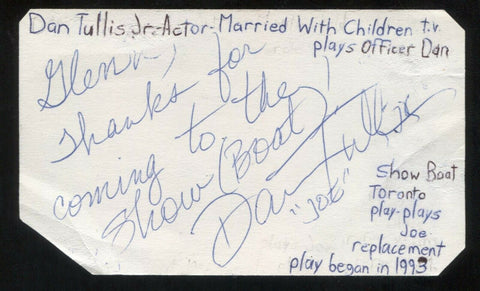 Dan Tullis Jr. Signed Cut 3x5 Index Card Autographed Signature Actor