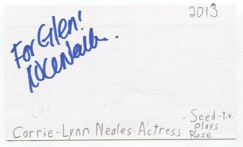 Carrie-Lynn Neales Signed 3x5 Index Card Autographed Signature Actress Seed