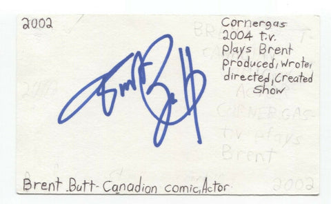 Brent Butt Signed 3x5 Index Card Autographed Signature Actor Comedian Writer