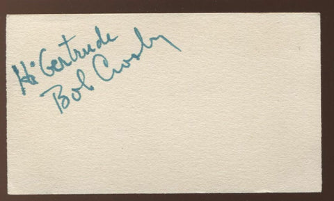 Bob Crosby  Signed Card  Autographed  Orchestra and Singer AUTO Signature