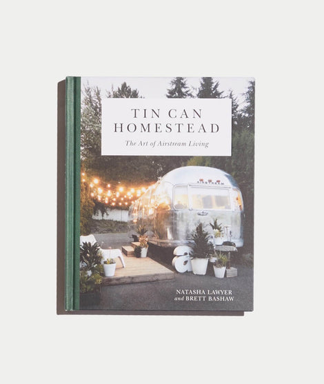Tin Can Homestead - The Art of Airstream Living