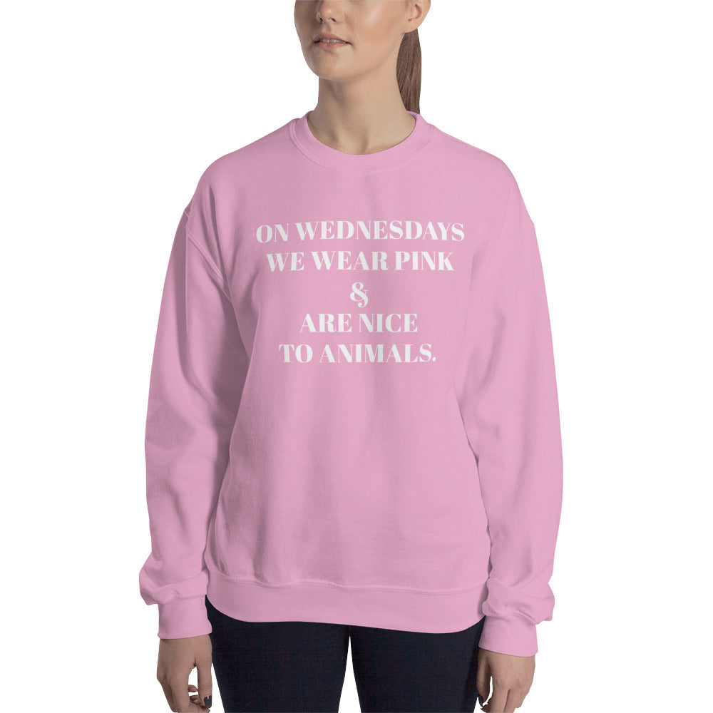 On Wednesdays We Wear Pink & Are Nice to Animals (Unisex)