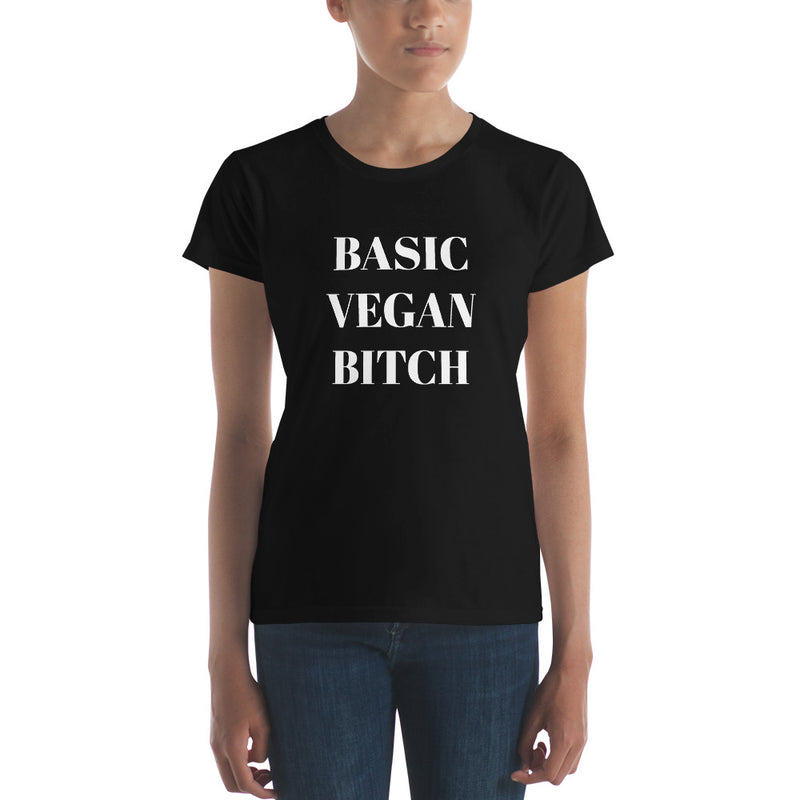 Basic Vegan Bitch Women's Basic Tee White Print