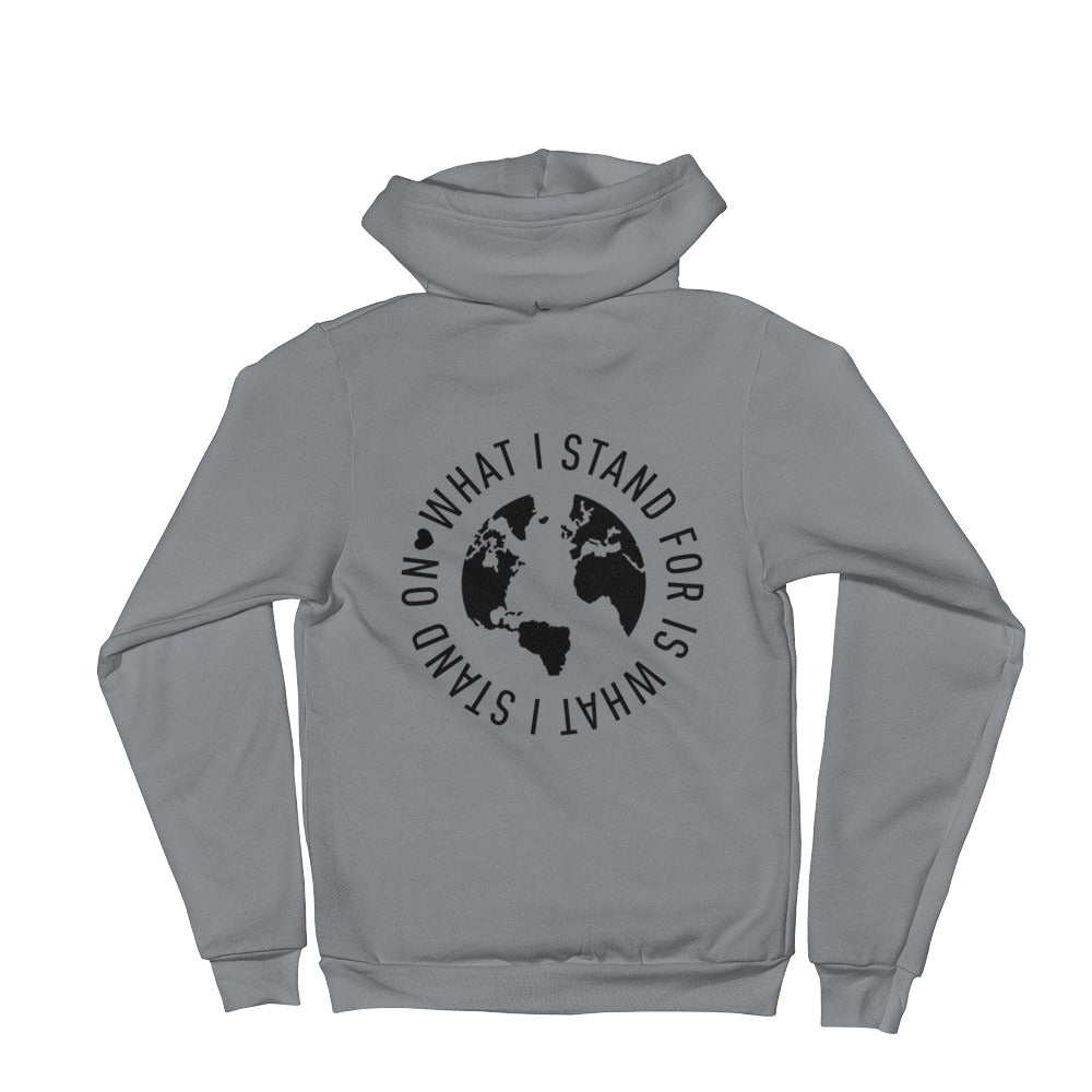 What I Stand For Zip-Up Unisex Hoodie Black Print (Back Shown in Photo)