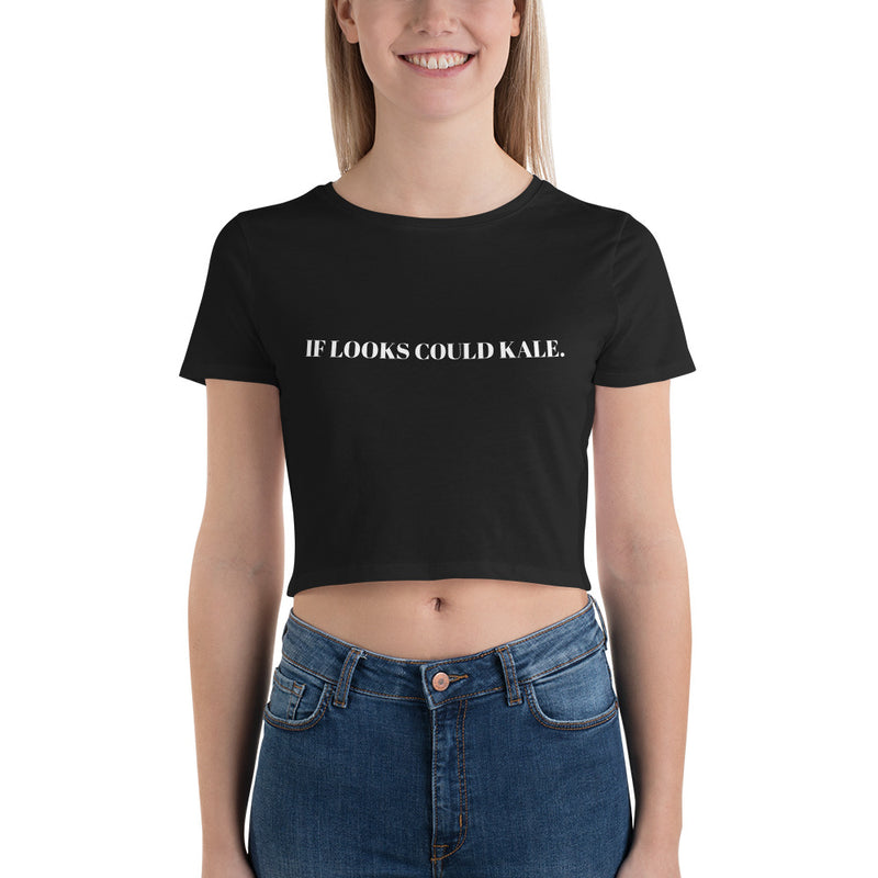 If Looks Could Kale Women's Crop Tee in Black