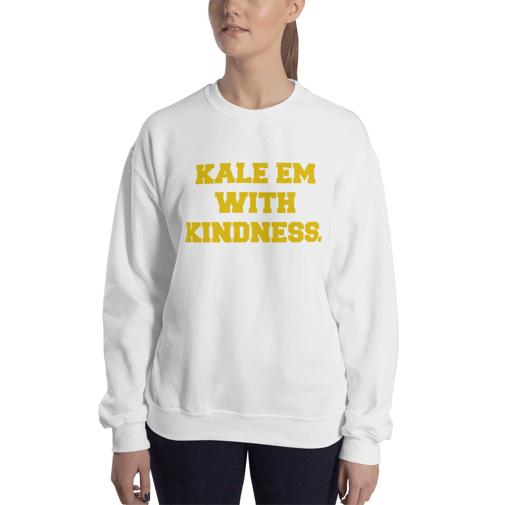 Kale Em With Kindness Golden Print Unisex Sweatshirt