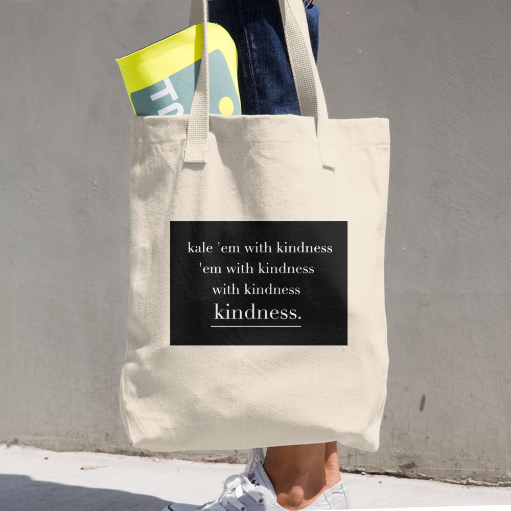 Kale Em With Kindness Cotton Tote + Shopping Bag