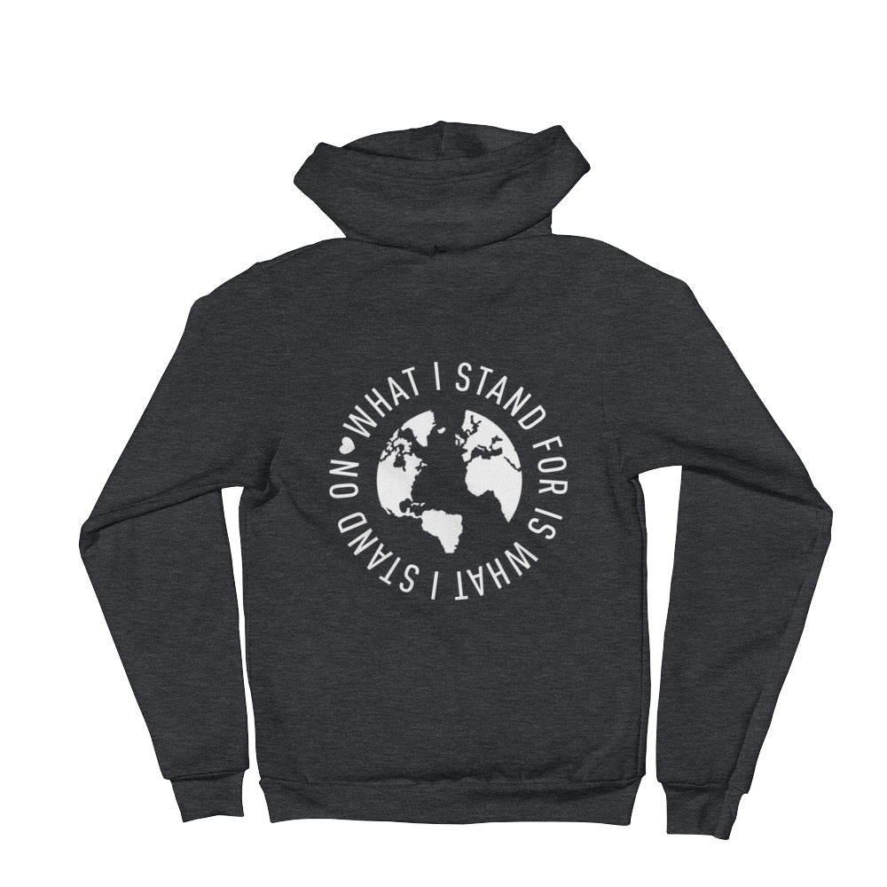 What I Stand For Unisex Zip-Up Hoodie White Print (Back Shown in Photo)