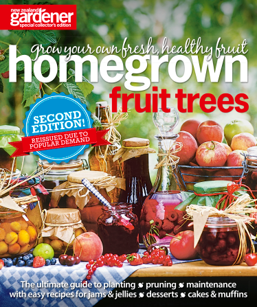 NZ Gardener - Homegrown Fruit Trees - Special Edition
