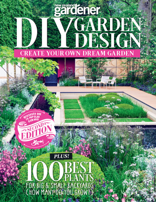 NZ Gardener - DIY Garden Design - Special Edition