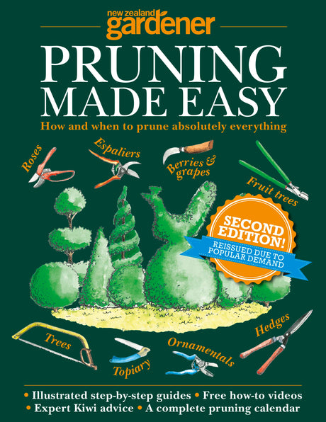 NZ Gardener - Pruning made easy - Special Edition
