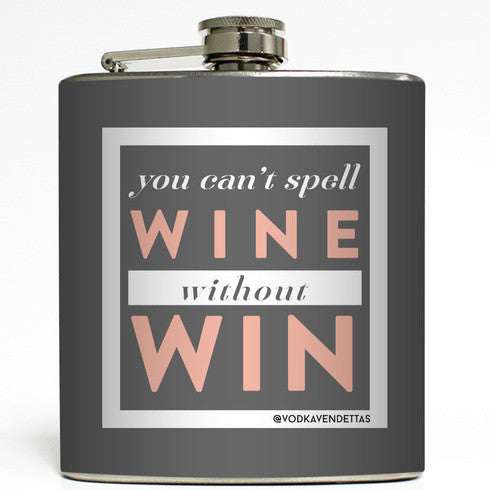 You can't Spell Wine Flask