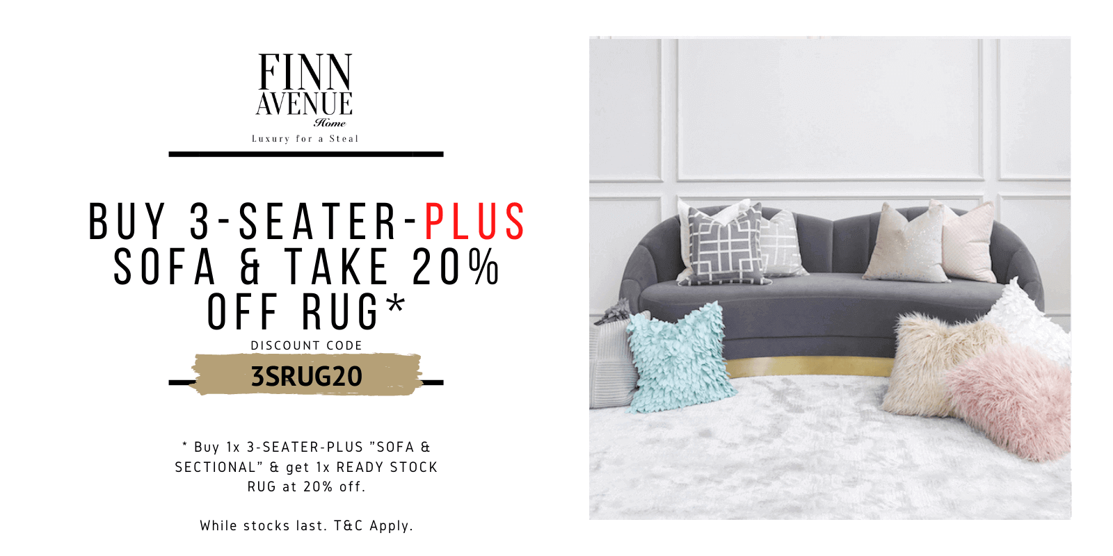 Year End Sale - Buy 3-seater-plus sofa get additional 20% off luxury rug