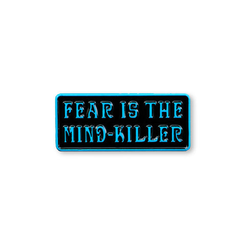Fear Is The Mind-Killer - Pin - Pin - Easily Amused