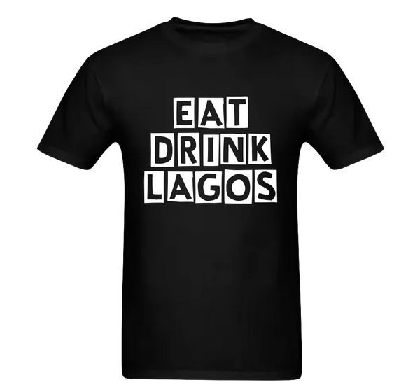 Eat.Drink.Lagos T-Shirt (Stacked +  Round Neck)