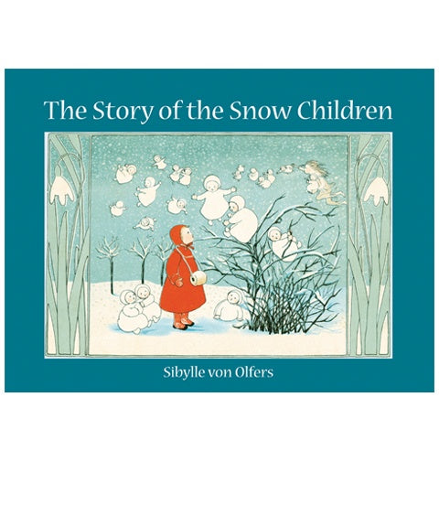 Mini Edition of Story of the Snow Children by Sibylle von Olfers