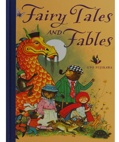 Fairytales and Fables by Gyo Fujikawa