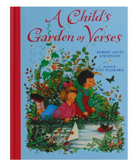 Child's Garden of Verses by Gyo Fujikawa