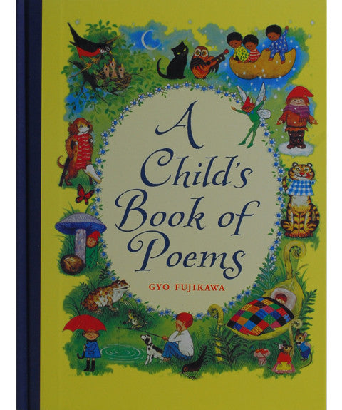 Childs Book of Poems by Gyo Fujikawa