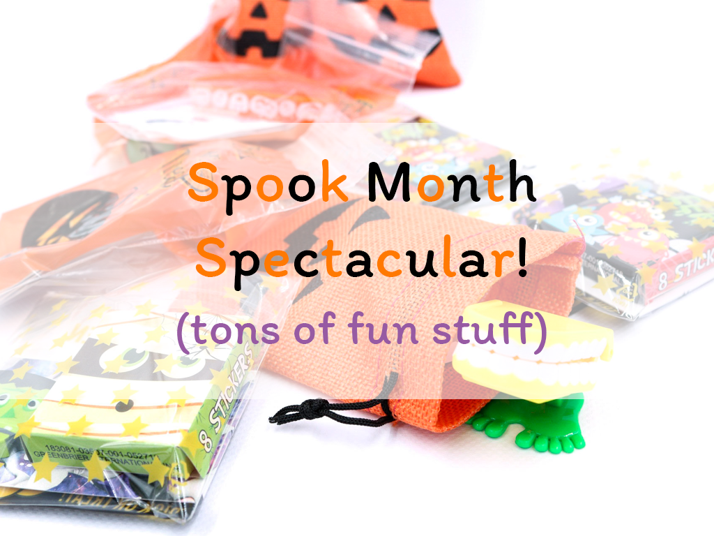 Spook Month Spectacular!