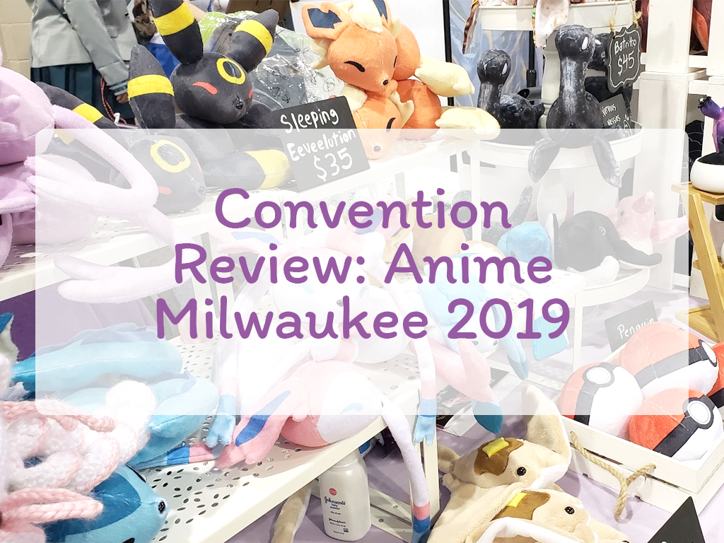 Convention Review: Anime Milwaukee 2019