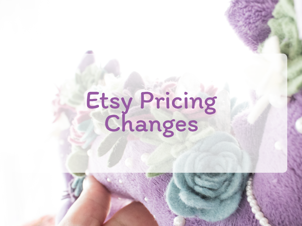 Etsy Pricing Changes