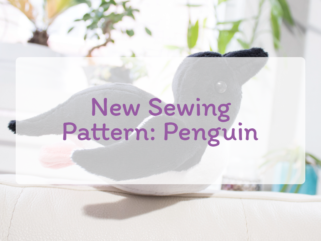 Penguin Sewing Pattern Now Live!
