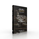 TAT.06.AX2012.1.PRINT: Dynamics AX Tips And Tricks Pocket Reference (Print)
