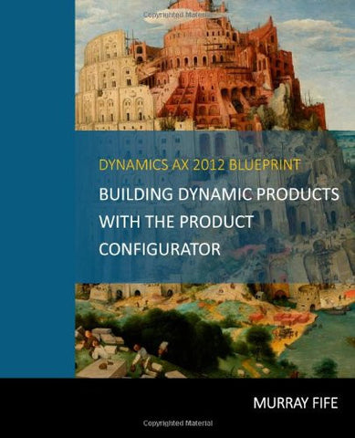CB.04.AX2012.1: Building Dynamic Products with the Product Configurator (Digital)