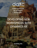 CB.13.AX2012.2.PDF: Developing New Workspaces within Dynamics AX (Digital)